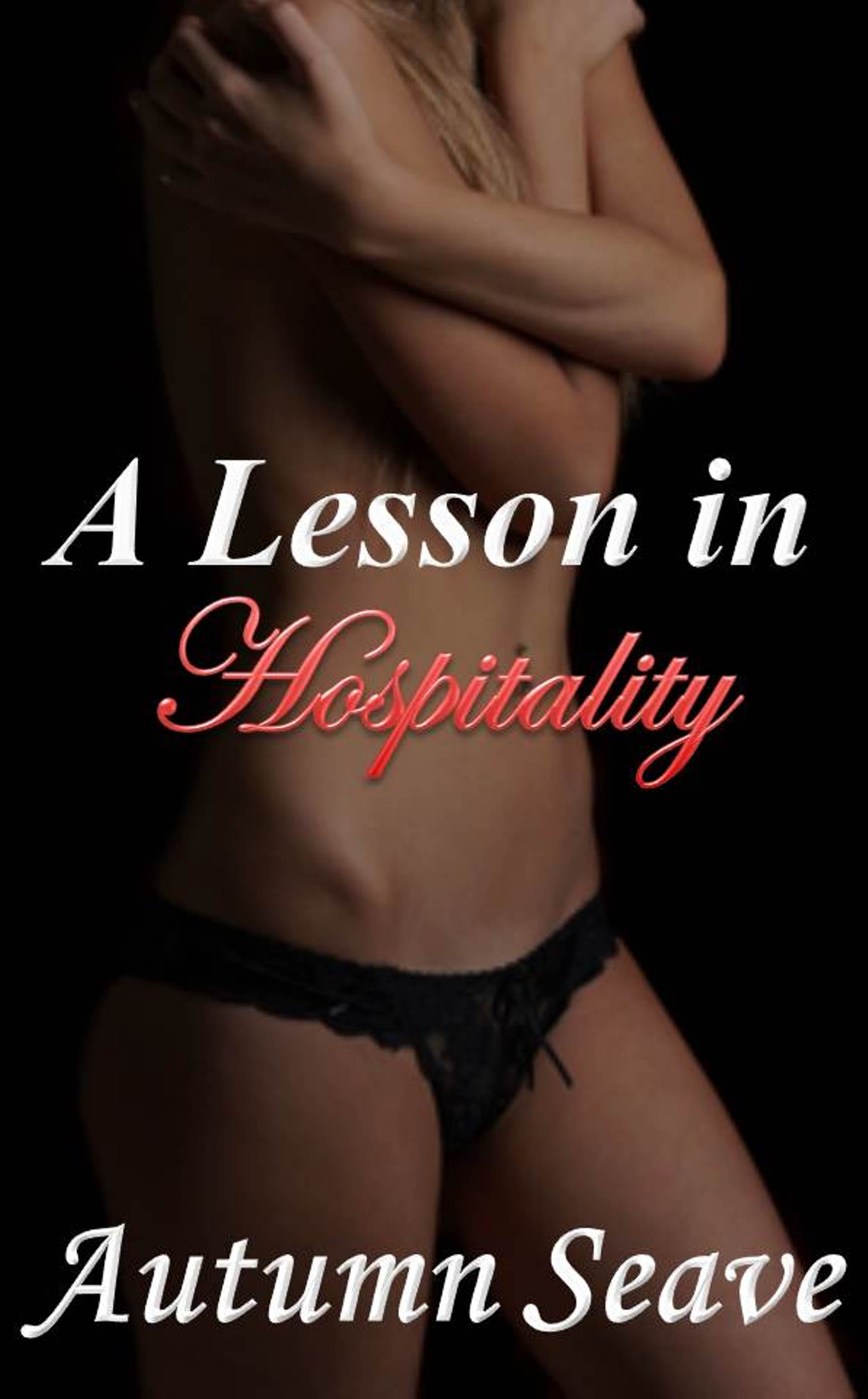 A Lesson in Hospitality – Get it Free until April 25th!