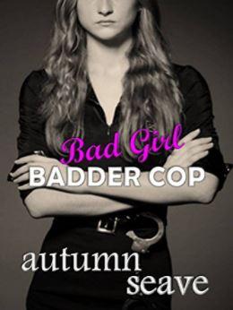 Bad Girl, Bad Cop